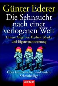 Buchcover: Die Sehnsucht nach einer verlogenen Welt